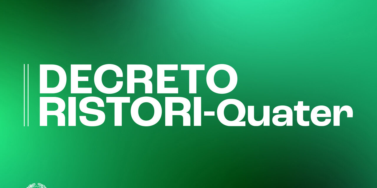 Pubblicato il Decreto Ristori Quater in Gazzetta Ufficiale